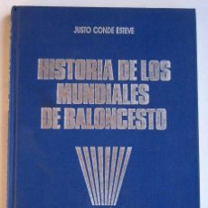 Coleccionismo deportivo: HISTORIA DE LOS MUNDIALES DE BALONCESTO, DE JUSTO CONDE ESTEVE. Lote 108334963