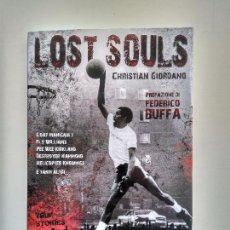 Coleccionismo deportivo: LOST SOULS - CHRISTIAN GIORDANO. Lote 108689751
