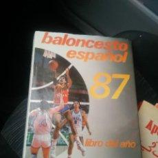 Coleccionismo deportivo: LIBRO BALONCESTO ESPAÑOL AÑO 1986-87 FEDERACION ESPAÑOLA DE BALONCESTO. Lote 108715183