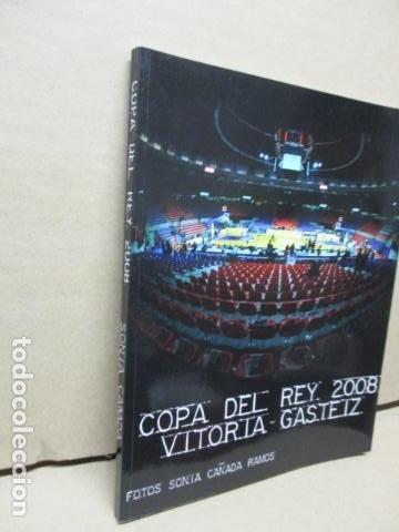 Coleccionismo deportivo: Copa Del Rey 2008 Vitoria Gasteiz - Sonia Cañada Ramos- Libro dedicado y firmado. - Foto 2 - 111978423