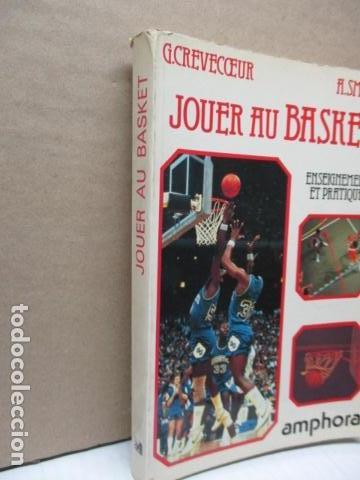 Coleccionismo deportivo: Jouer au basket : Enseignement et pratique (Sports et loisirs) de CREVECOEUR G. et SMETS A. FRANCES - Foto 2 - 112083227