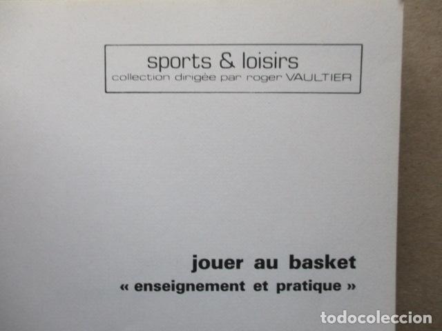 Coleccionismo deportivo: Jouer au basket : Enseignement et pratique (Sports et loisirs) de CREVECOEUR G. et SMETS A. FRANCES - Foto 4 - 112083227