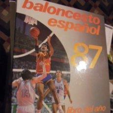 Coleccionismo deportivo: BALONCESTO ESPAÑOL 87 - STOCK DE LIBRERIA JAMAS USADO - COMO NUEVO DE HOY - ENVIO GRATIS. Lote 113446743