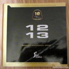 Coleccionismo deportivo: GUIA BASKET ZARAGOZA 2002 LIGA 2012-13 CLUB PLANTILLA CALENDARIO RIVALES EQUIPOS BASE FUNDACION. Lote 113724511