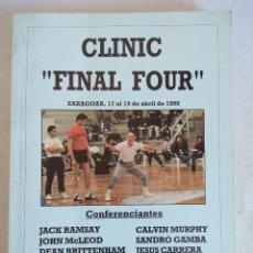 Coleccionismo deportivo: LIBRO/CLINIC /FINAL FOUR/ZARAGOZA 1990.. Lote 178786112