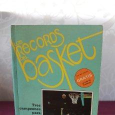Coleccionismo deportivo: LOS RECORDS DEL BASKET-CAMPEONES PARA TREINTA LIGAS. Lote 121458263