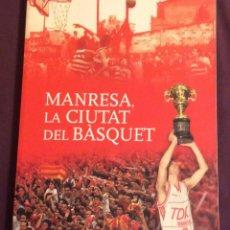 Coleccionismo deportivo: MANRESA, LA CIUTAT DEL BASQUET. FEDERACIO CATALANA DE BASQUET 2006. Lote 125127239