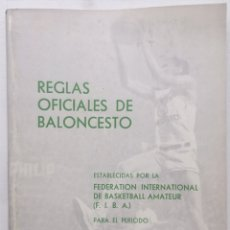 Coleccionismo deportivo: REGLAS OFICIALES DEL BALONCESTO 1968 A 1972 / FEDERACIÓN ESPAÑOLA DE BALONCESTO FEB. Lote 127233391