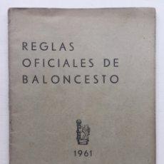 Coleccionismo deportivo: REGLAS OFICIALES DEL BALONCESTO 1961 - FEDERACIÓN ESPAÑOLA DE BALONCESTO FEB. Lote 127233760