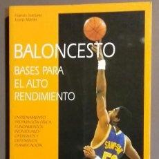 Coleccionismo deportivo: BALONCESTO. BASES PARA EL ALTO RENDIMIENTO. FRANCIS JORDANE & JOSEP MARTIN. COMO NUEVO!. Lote 127795095