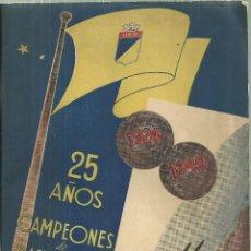 Coleccionismo deportivo: 1214.- CHILE-VALPARAISO-25 AÑOS 1924/1949-CAMPEONES DE BASKET BALL-UNION ESPAÑOLA DE DEPORTES. Lote 129056119