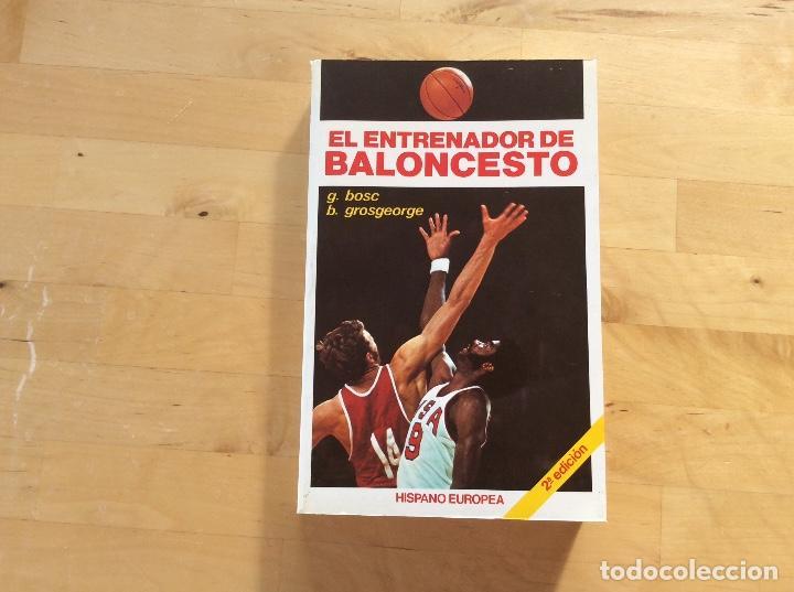 EL ENTRENADOR DE BALONCESTO.BOSC.GROSGEORGE (Coleccionismo Deportivo - Libros de Baloncesto)