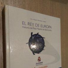 Coleccionismo deportivo: EL REY DE EUROPA. HISTORIA DEL REAL MADRID BALONCESTO LUIS MIGUEL GONZÁLEZ 75 ANIVERSARIO . Lote 130700199
