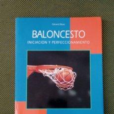 Coleccionismo deportivo: BALONCESTO INICIACION Y PERFECCIONAMIENTO GERARD BOSC HISPANO EUROPA. Lote 132470831