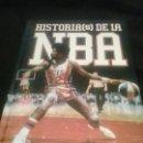 Coleccionismo deportivo: HISTORIAS DE LA NBA JAVIER CORTIJO BERNARDOS . DEDICADO POR AUTOR. Lote 134055094