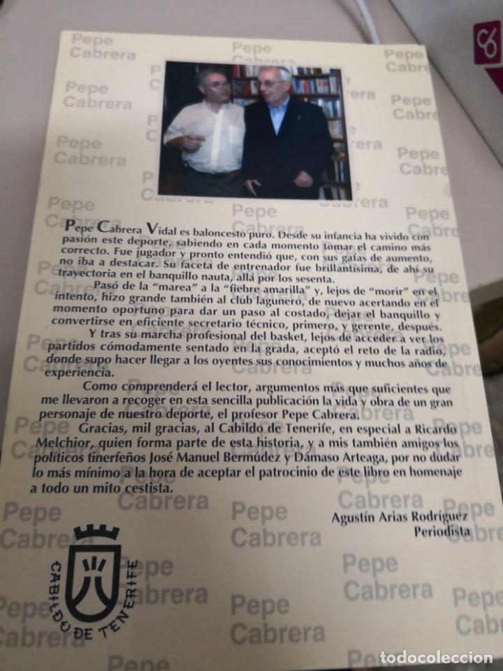 Coleccionismo deportivo: CANARIAS.....PEPE CABRERA (PERSONAJE ILUSTRE DEL BALONCESTO CANARIO)2 EQUIPOS,UNA PASIÓN.año 2006 - Foto 2 - 134675506