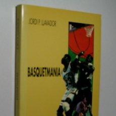 Coleccionismo deportivo: BASQUETMANIA. LLAVADOR JORDI P. 1991. Lote 139993458