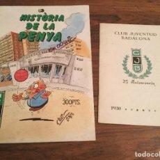 Coleccionismo deportivo: HISTORIA DE LA PENYA JOVENTUT Y 25 ANIVERSARIO CLUB JUVENTUD DE BADALONA. 1930 1955 BALONCESTO. Lote 140268594