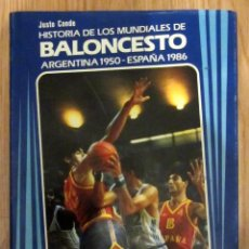 Coleccionismo deportivo: LIBRO HISTORIA DE LOS MUNDIAL ES DE BALONCESTO ARGENTINA 1950 ESPAÑA 1986 SELECCION ESPAÑOLA BASKET. Lote 140650446
