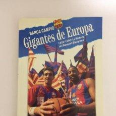 Coleccionismo deportivo: BARÇA CAMPIO GIGANTES DE EUROPA 1926-1990 LA HISTORIA DEL BASQUET BLAUGRANA COLECCION SPORT. Lote 143225726