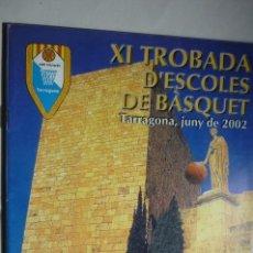 Coleccionismo deportivo: PROGRAMA 50 PAG.11 ENCUENTRO ESCUELAS BALONCESTO -C.B.TARRAGONA 2002. Lote 146523190
