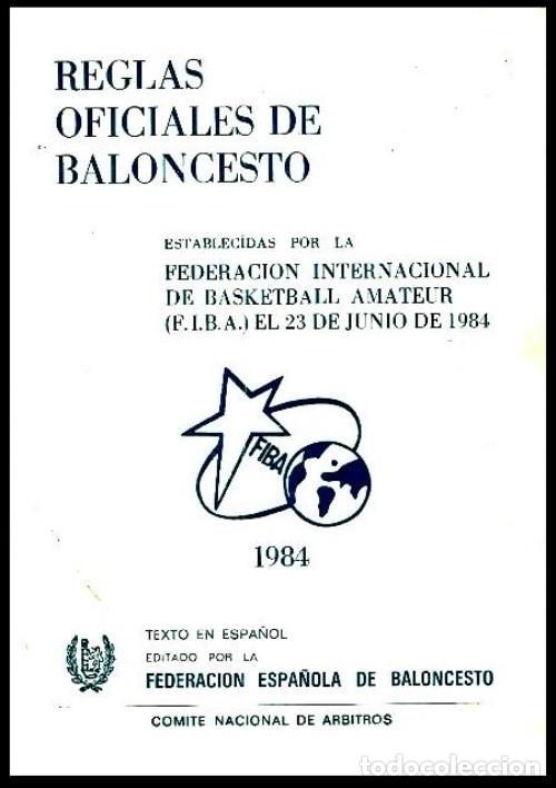 B1839 - REGLAS OFICIALES DE BALONCESTO. FEDERACION INTERNACIONAL DE BASKETBALL AMATEUR. FIBA 1984. (Coleccionismo Deportivo - Libros de Baloncesto)