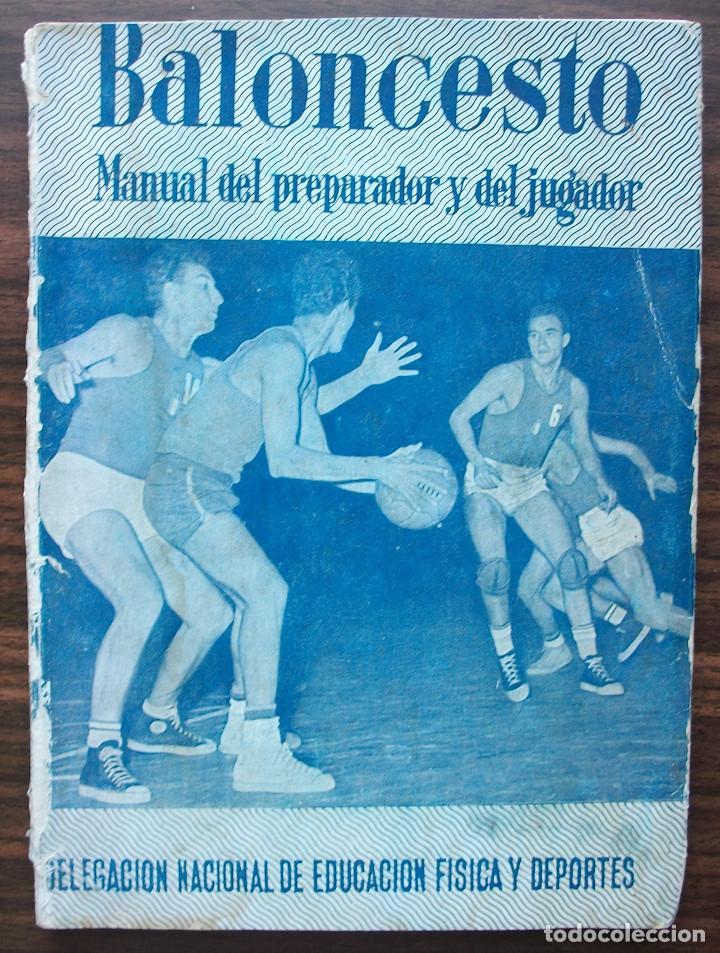BALONCESTO. MANUAL DEL PREPARADOR Y DEL JUGADOR. 1960 (Coleccionismo Deportivo - Libros de Baloncesto)