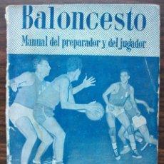 Coleccionismo deportivo: BALONCESTO. MANUAL DEL PREPARADOR Y DEL JUGADOR. 1960. Lote 148348374