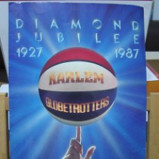 Coleccionismo deportivo: HARLEM GLOBETROTTERS - DIAMOND JUBILEE - 1927 / 1987. Lote 149884374