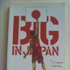 Coleccionismo deportivo: BIG IN JAPAN . ADAPTACION GRAFICA DEL EXITO DEL BALONCESTO ESPAÑOL EN EL MUNDIAL 2006 .. COMIC.. Lote 151454870