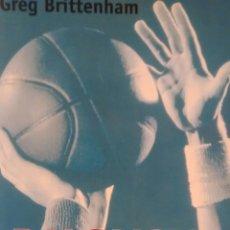 Coleccionismo deportivo: BALONCESTO DE GREG BRITTENHAM (MARTINEZ ROCA). Lote 152816754