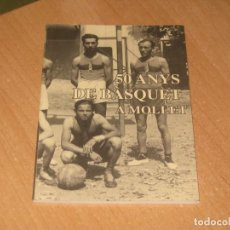 Coleccionismo deportivo: 50 ANYS DE BASQUET A MOLLET. Lote 155694278