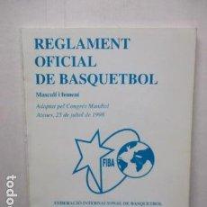 Coleccionismo deportivo: REGLAMENT OFICIAL DE BASQUETBOL - MASCULÍ I FEMENÍ. Lote 159916986