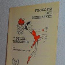 Coleccionismo deportivo - FILOSOFÍA DEL MINIBASKET Y DE LOS JAMBOREES FEDERACIÓN ESPAÑOLA DE BALONCESTO 1986 - 160029426