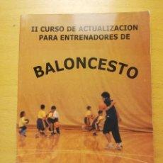 Coleccionismo deportivo: II CURSO DE ACTUALIZACIÓN PARA ENTRENADORES DE BALONCESTO (FUNDACIÓN FORUM VALLADOLID). Lote 160461874