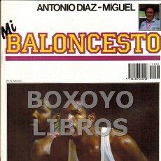 Coleccionismo deportivo: DÍAZ-MIGUEL, ANTONIO. MI BALONCESTO Nº 6. PÓSTER INTERIOR GREG WILTJER. Lote 166010342