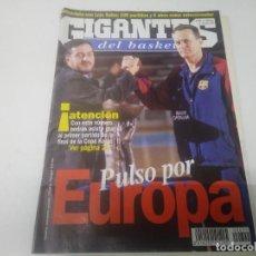 Collezionismo sportivo: REVISTA DE GIGANTES DEL BASKET AÑO 1994 N° 699 POSTER VELIMIR PERASOVIC FUENLABRADA. Lote 166390906
