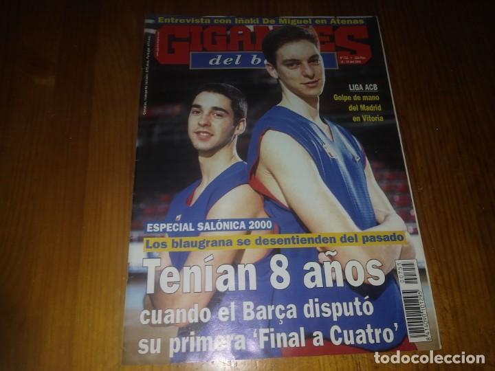 REVISTA GIGANTES DEL BASKET AÑO 2000 N° 755 NAVARRO Y PAU GASOL (Coleccionismo Deportivo - Libros de Baloncesto)