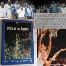 Coleccionismo deportivo: PLATA EN LOS ÁNGELES LIBRO BALONCESTO HISTORIA JJOO DEPORTE SELECCIÓN JUEGOS OLÍMPICOS ESPAÑA MEDALL. Lote 171160238