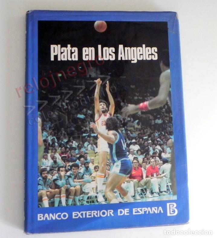 Coleccionismo deportivo: PLATA EN LOS ÁNGELES LIBRO BALONCESTO HISTORIA JJOO DEPORTE SELECCIÓN JUEGOS OLÍMPICOS ESPAÑA MEDALL - Foto 13 - 228722800