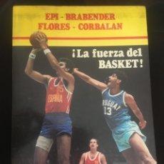 Coleccionismo deportivo: ¡LA FUERZA DEL BASKET! EPI BRADENDER FLORES CORBALAN. Lote 176074005