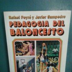 Coleccionismo deportivo: LMV - PEDAGOGIA DEL BALONCESTO. RAFAEL PEYRÓ / JAVIER SAMPEDRO. Lote 177592419