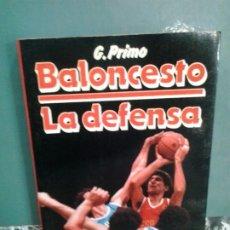 Coleccionismo deportivo: LMV - BALONCESTO, LA DEFENSA. G. PRIMO. Lote 177592944
