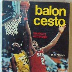 Coleccionismo deportivo: EL BALONCESTO - TÉCNICA Y ESTRATEGIA - EVERETT S. DEAN - ED. HISPANO EUROPEA 1989 - VER DESCRIPCIÓN. Lote 178936031