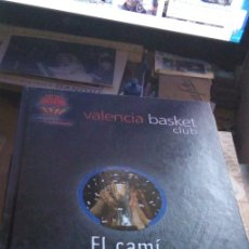 Coleccionismo deportivo: VALENCIA BASKET CLUB: EL CAMÍ D'UN SOMNI. CAMPIONS EUROCUP 2010!. Lote 179231076