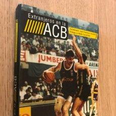Coleccionismo deportivo: EXTRANJEROS EN LA ACB - EDICIONES JC - 2009. Lote 179949950