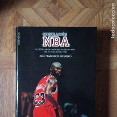 Coleccionismo deportivo: JUAN FRANCISCO ESCUDERO - GENERACIÓN NBA. Lote 182062687