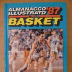 Coleccionismo deportivo: ALMANACCO ILLUSTRATO DEL BASKET '87. Lote 182178862
