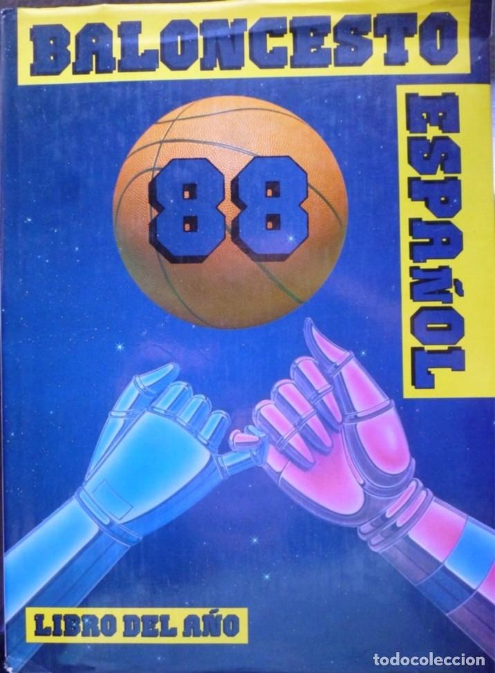 BALONCESTO ESPAÑOL 88. LIBRO DEL AÑO (Coleccionismo Deportivo - Libros de Baloncesto)