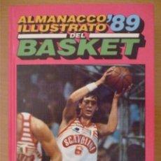 Coleccionismo deportivo: ALMANACCO ILLUSTRATO DEL BASKET '89. Lote 182178987